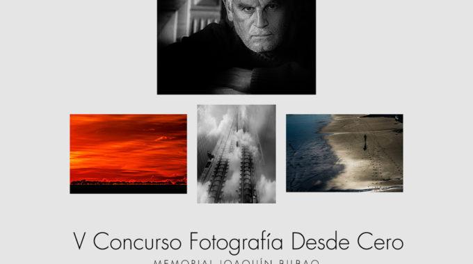 V CONCURSO FOTOGRAFIA DESDE CERO