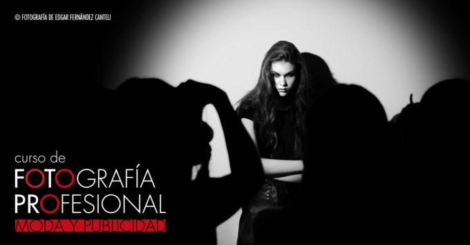 ¡Nueva Especialidad! Curso Profesional De Fotografía De Moda Y Publicidad